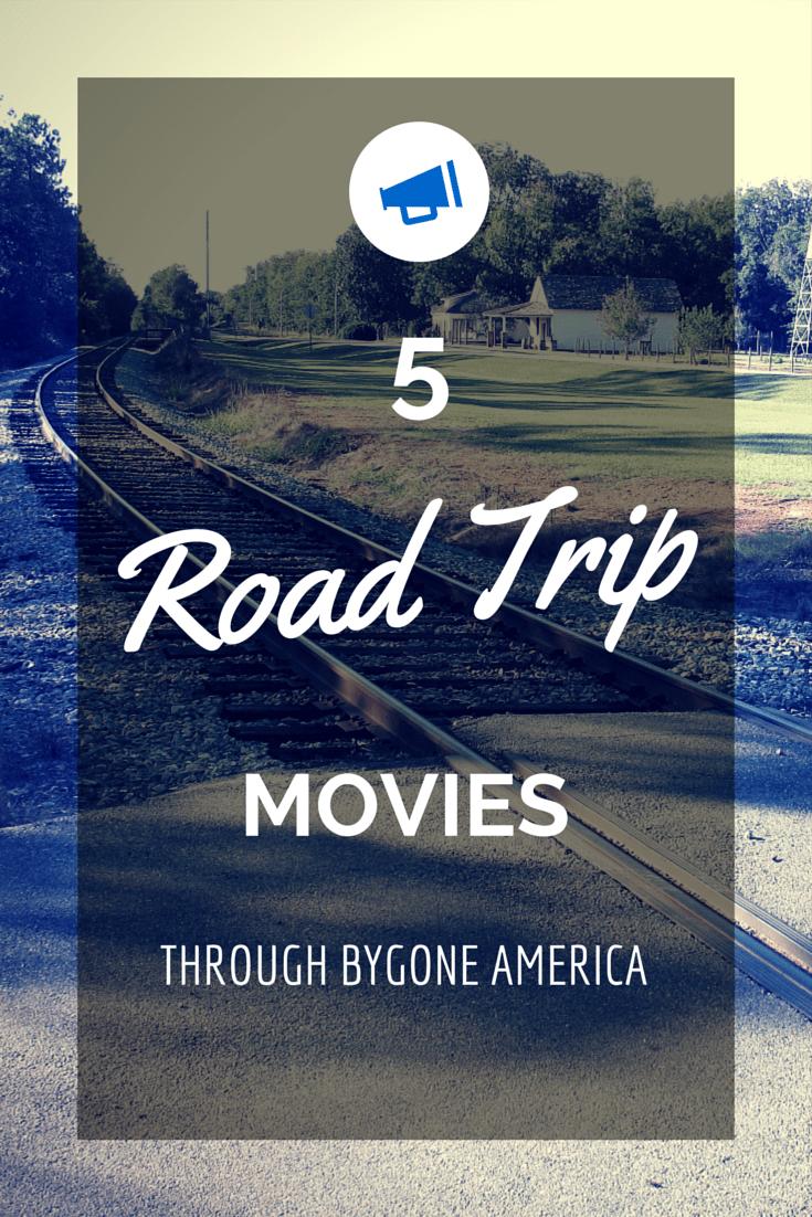 5 Road Trip Movies through Bygone America