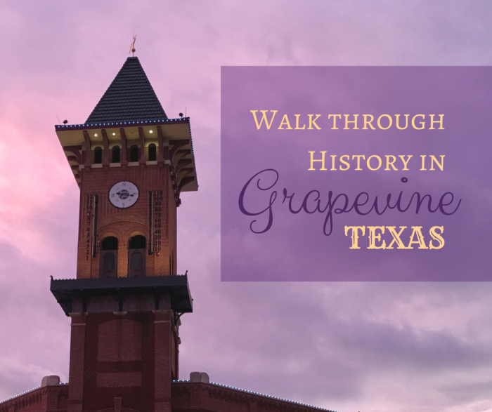 Walk through History in Grapevine, Texas