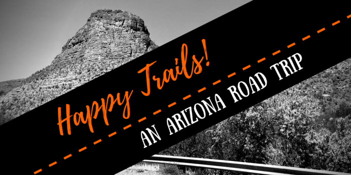 Happy Trails - Things to Do on a Drive from Phoenix to Flagstaff, Arizona