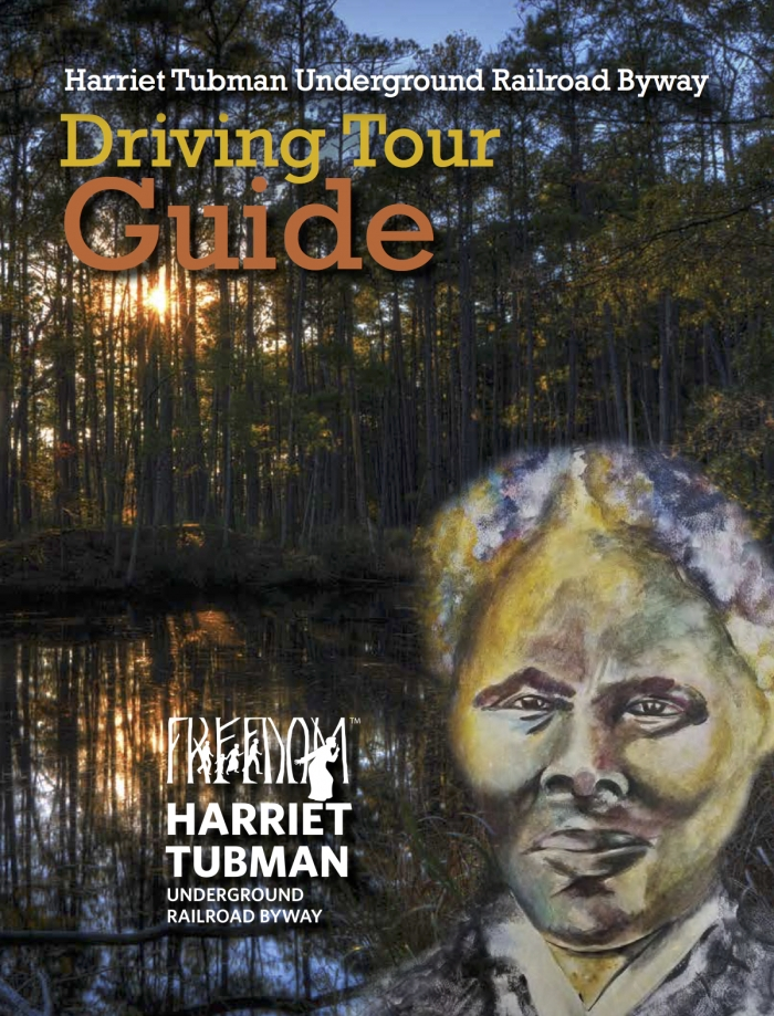 TubmanBywayGuide 2017 - Drive the Maryland Harriet Tubman Underground Railroad Byway