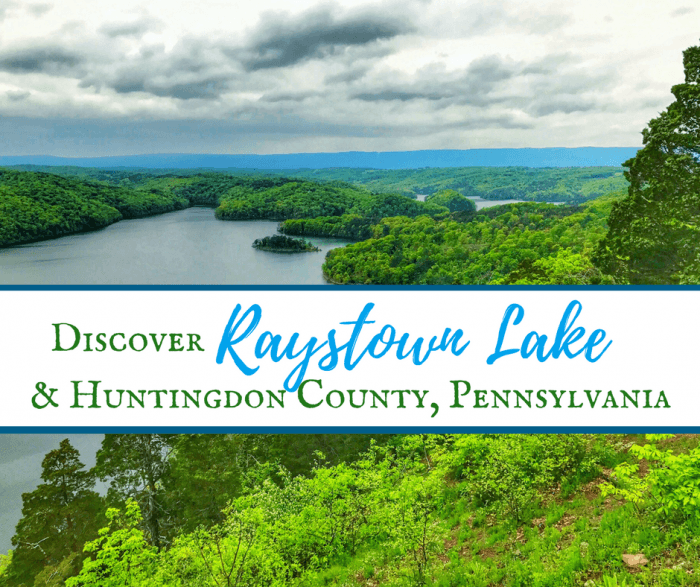 Discover Raystown Lake & Huntingdon County, Pennsylvania