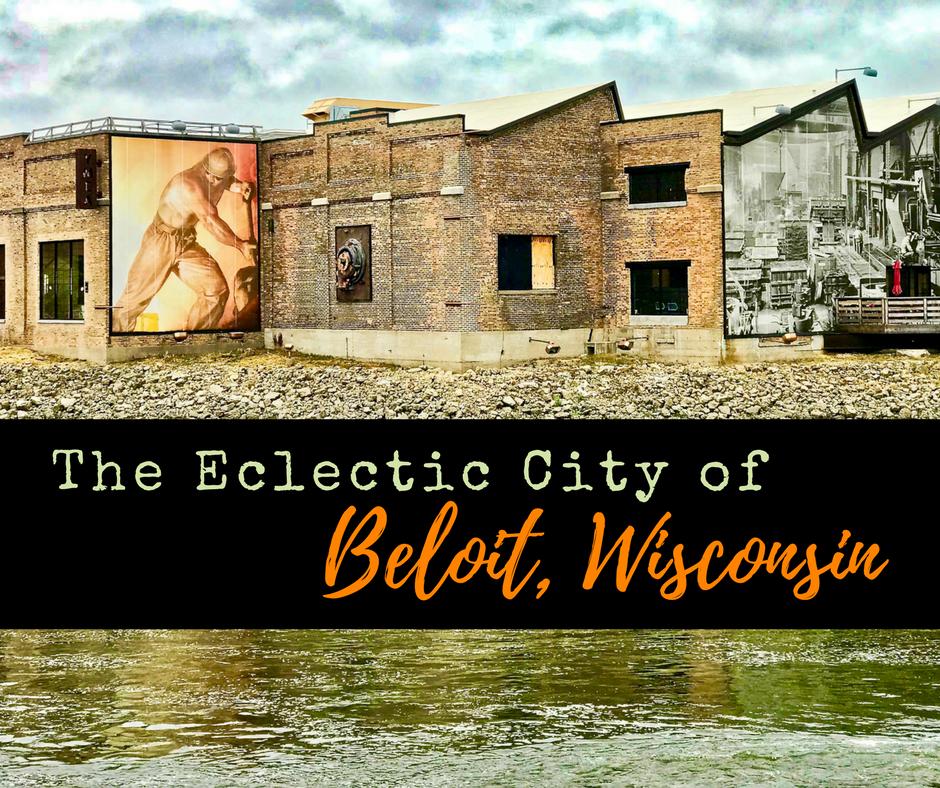 The Eclectic City of Beloit, Wisconsin